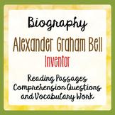 Alexander Graham Bell Inventor Reading Passages Activities