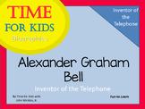 Alexander Graham Bell Inventor of the Telelphone~ Time for Kids