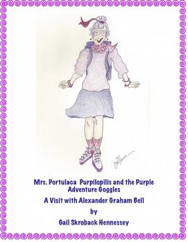 Alexander Graham Bell: Mrs.Purpilopolis and the Purple Adventure Goggles
