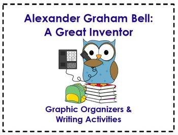 Alexander Graham Bell Organizers & Writing Activities (Reading Street 5.5)