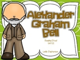 Alexander Graham Bell - Reading Street Unit 5.5