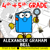 Alexander Graham Bell Reading and Writing Activity (SS5H1,