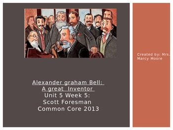 """Alexander Graham Bell"" (Weekly PowerPoint for Reading Street 2013)"