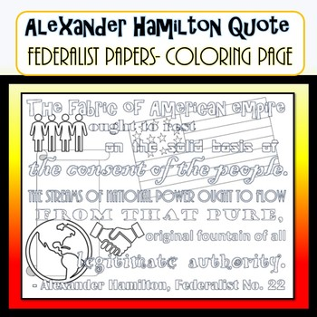 Alexander Hamilton COLORING PAGE Federalist Papers Quote