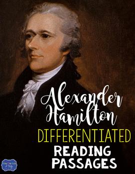 Alexander Hamilton Differentiated Reading Passages for Bri
