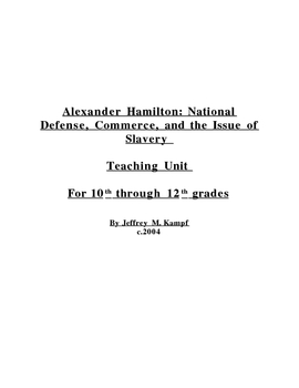 Alexander Hamilton: National Defense, Commerce, and the Issue of Slave