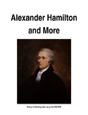 Alexander Hamilton and More...Using Primary Sources to Study History