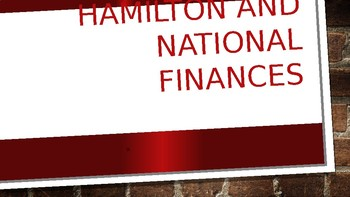 Alexander Hamilton and the National Bank Powerpoint