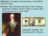 Alexander Hamilton's Economic Plan  PPT and Activity Guide