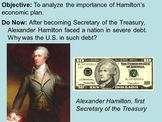 Alexander Hamilton's Economic Plan  PPT and Activity Guide