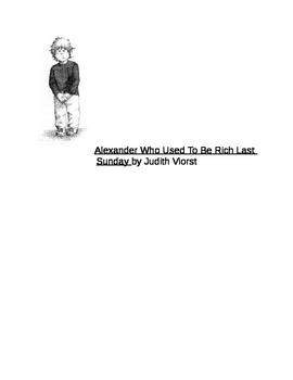 Alexander Who Used To Be Rich Last Sunday by Judith Viorst