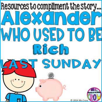 Alexander Who Used to be Rich Last Sunday Supplemental Packet