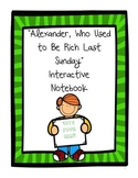 """Alexander, Who Used to Be Rich Last Sunday"" Interactive Notebook"