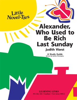 Alexander, Who Used to Be Rich Last Sunday - Little Novel-Ties Study Guide