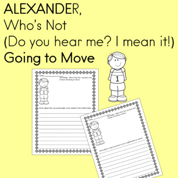 *Alexander, Who's Not (Do you here me? I mean it!) Going to Move