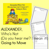 Alexander, Who's Not (Do you here me? I mean it!) Going to Move