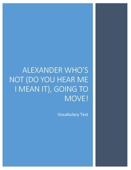 Alexander Who's Not Going to Move