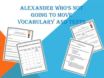 Alexander Who's Not Going to Move Test/Vocab