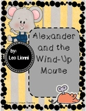 Alexander & Wind-Up Mouse: Mini-Lesson