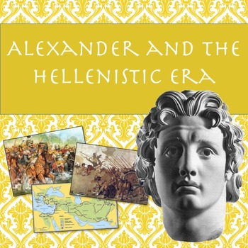 Alexander and the Hellenistic Era PowerPoint
