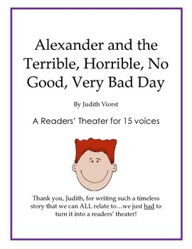 Alexander and the Terrible, Horrible, No Good, Very Bad Day - A Readers' Theater