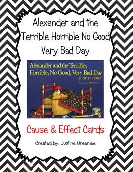 Alexander and the Terrible Horrible No Good Very Bad Day Cause and Effect Cards