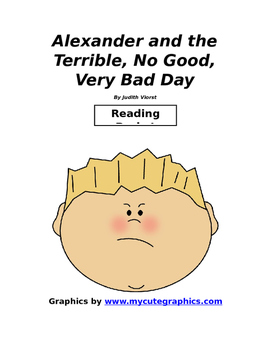 Judith Viorst Alexander and the Terrible, Horrible, No Good, Very Bad Day