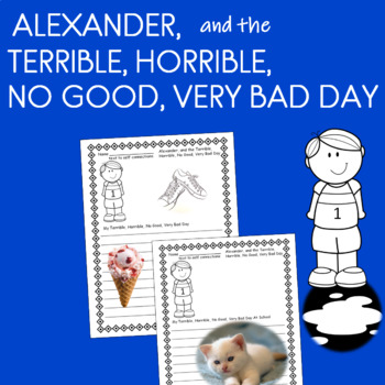 Alexander, and the Terrible, Horrible, No Good, Very Bad Day (writing responses)