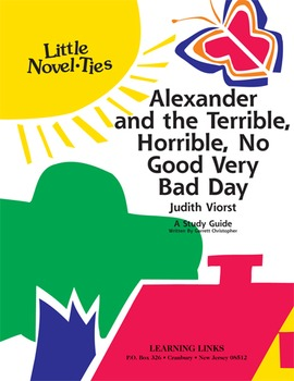 Alexander and the Terrible, ..., Very Bad Day - Little Novel-Ties Study Guide