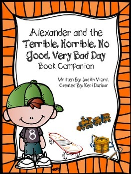 Alexander and the Terrible,Horrible,No Good,Very Bad Day Book Companion
