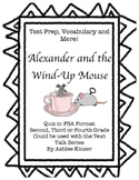 Alexander and the Wind-Up Mouse - Comprehension, Vocabulary, Test Prep
