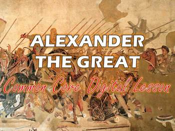 Alexander the Great Common Core Digital Lesson