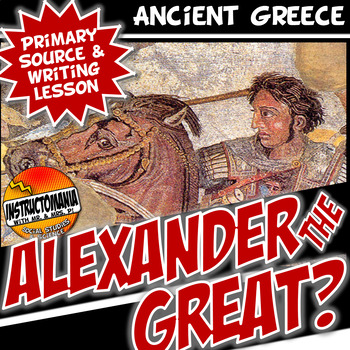 Primary Source Activity Alexander the Great Common Core Wr