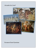 Alexander the Great? Document Based Questions