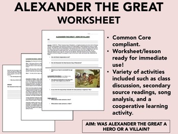 Alexander the Great - Hero or Villain? - Global/World History Common Core