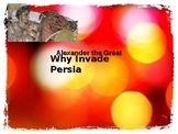 Alexander the Great - Why did he invade Persia