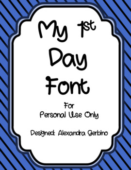 Alexandra Gerbino: My 1st Day Font Personal Use Only