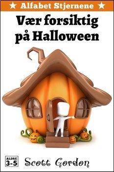 Alfabet Stjernene: Vær forsiktig på Halloween (Norwegian Edition)