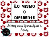 Alfabeto: Lo mismo o diferente - An Interpersonal Spanish