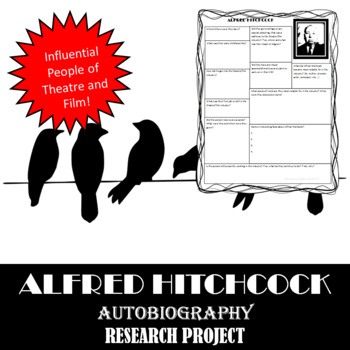 Alfred Hitchcock: Research Project, Autobiography Worksheet