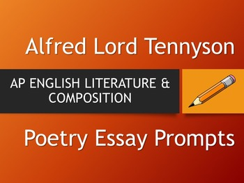 Alfred Lord Tennyson  Ap Literature Essay Prompts By The Lit Guy Alfred Lord Tennyson  Ap Literature Essay Prompts