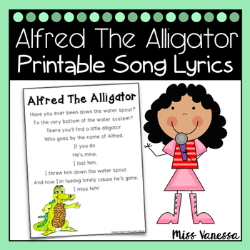 Alfred The Alligator Printable Song Lyrics