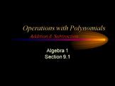 Alg 1 -- Adding & Subtracting Polynomials