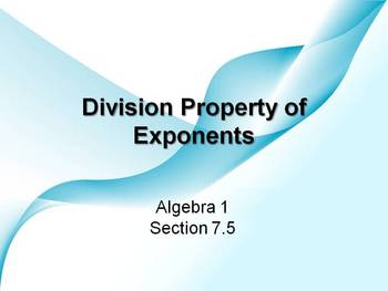 Alg 1 -- Division Properties of Exponents