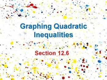 Alg 1 -- Graphing Quadratic Inequalities