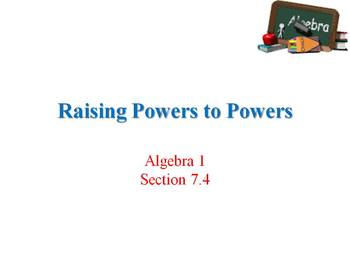 Alg 1 -- Powers of Exponents