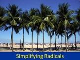 Alg 1 -- Simplifying Radicals