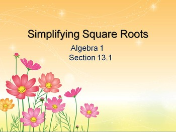Alg 1 -- Simplifying Square Roots (Radicals)