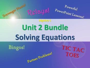 Alg 1 -- Unit 2: Solving Equations Bundle -- Lessons & Fun Reviews
