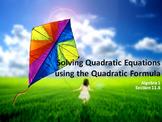 Alg 1 --  Solving Quadratic Equations Using the Quadratic Formula